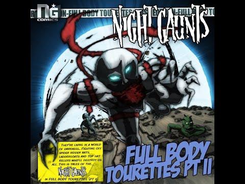 Night Gaunts - Full body Tourettes Pt II (Full album)