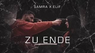SAMRA X ELIF - ZU ENDE (Lyrics)