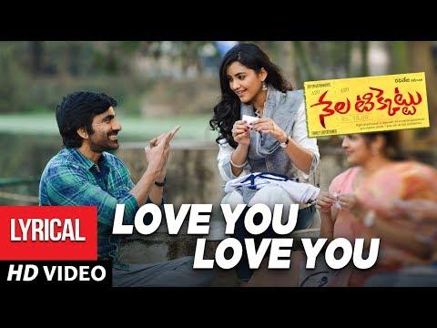 Love You Love You Full Song With Lyrics - Nela Ticket Songs - Raviteja, Malavika Sharma