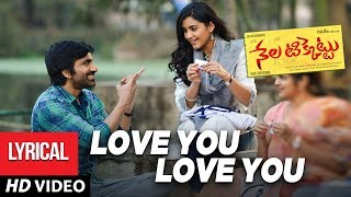 love-you-love-you-full-song-with---nela-ticket-songs