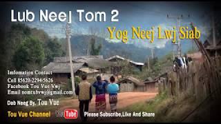 Love Story -Lub Neej Tom 2 Yog Neej Lwj Siab 12-6-2017
