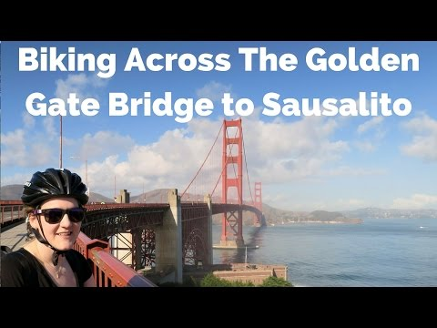 Biking the Golden Gate Bridge to Sausalito