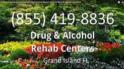 Christian Drug and Alcohol Treatment Centers Grand Island FL (855) 419-8836 Alcohol Recovery Rehab