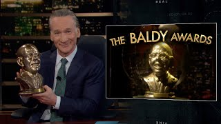 New Rule: The Baldy Awards | Real Time with Bill Maher (HBO)