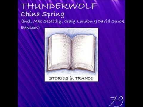 SIT 79 Thunderwolf - China Spring (Craig London Remix)