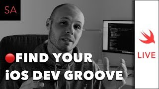 LIVE: Find Your Work Flow Groove as iOS Dev