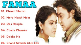 || Fanna Movie Song All | Aamir Khan & Kajol | ALL TIME SONGS ||