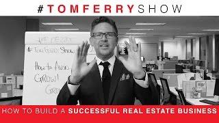 Wie Baue ich ein Erfolgreiches Real-Estate-Business | #TomFerryShow Episode 29