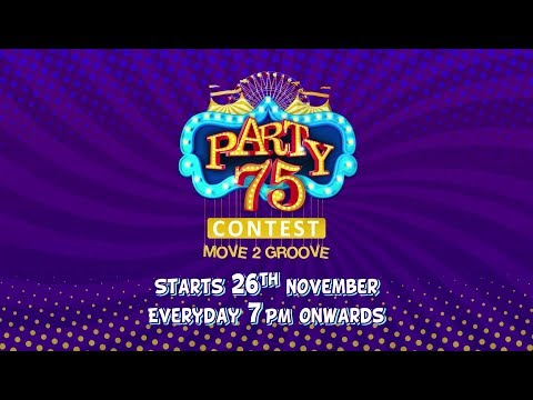 Party 75 Move 2 Groove Contest | Starts Mon 26th Nov, everyday 7 PM | Sony YAY!