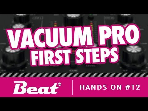 Startklar mit Vacuum Pro: dem Synthesizer mit virtuellen Röhren   Hands On #12