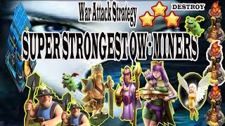 TH 12 War Attack Strategy,SUPER STRONGEST QW + MINERS DESTROY,3 star,clash of clans