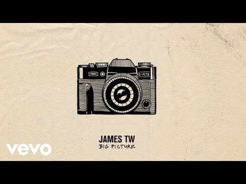 James TW - Big Picture