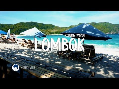 Keliling Pantai Yang Alami & Natural Di Lombok - #TRAVELVLOG