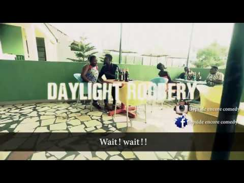 DAYLIGHT ROBERRY IN NAIJA teaser