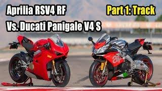 2018 Aprilia RSV4 RF  Vs. Ducati Panigale V4 S – Part 1: Track
