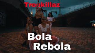 Tropkillaz - Bola Rebola