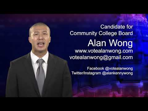 Alan Wong - Candidate For Community College Board