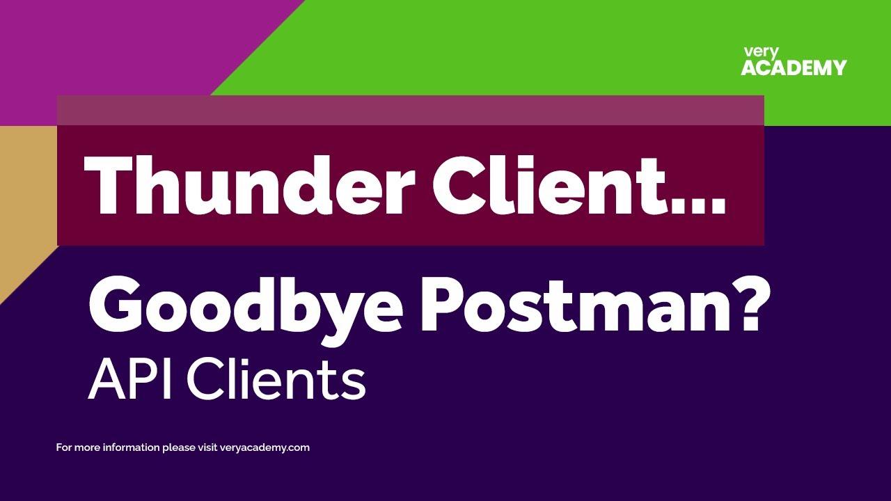 Postman API Test Alternative -  Thunder Client