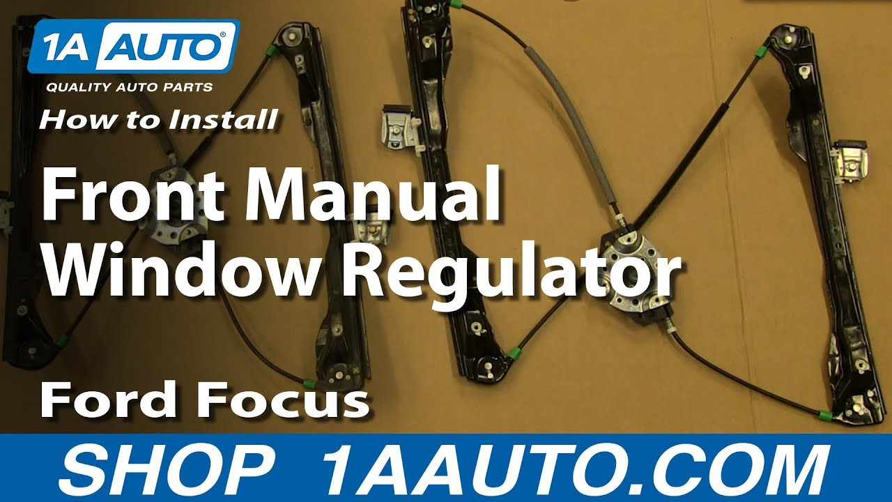 2002 Ford Focus Window Diagram Uk Wiring How To Install Replace Front Manual Regulator 07 Rh Youtube Com 2012 Engine Pdf