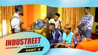 Industreet Season 1 Episode 9 - TRUTH & LIES (Part 2)