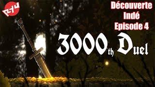 3000th Duel Let's play FR - épisode 4 - 2 Boss de plus de tués (et quelques morts pour moi)