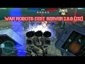 WAR ROBOTS TEST SERVER 2.8.0 (232)