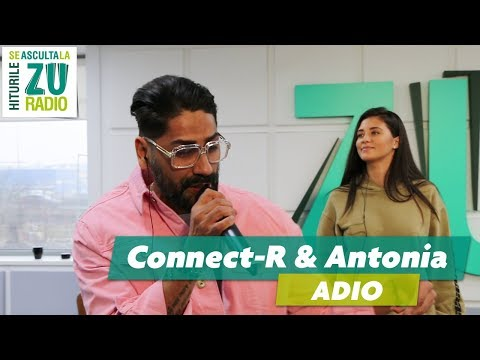 Antonia și Connect-R - Adio (Live la Radio ZU)