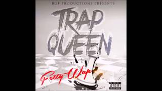 Fetty Wap Trap Queen Audio