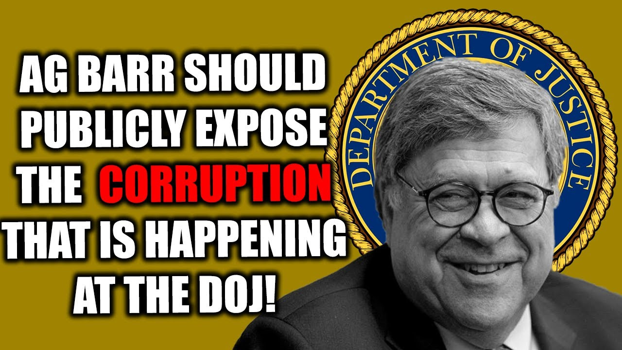 Tom Fitton: AG Barr Should Publicly Expose the Corruption of the Justice Department!