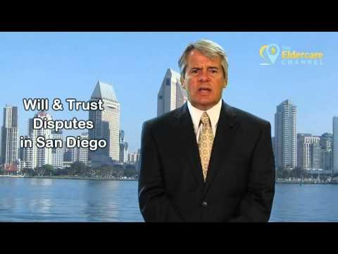 Will & Trust Disputes in San Diego