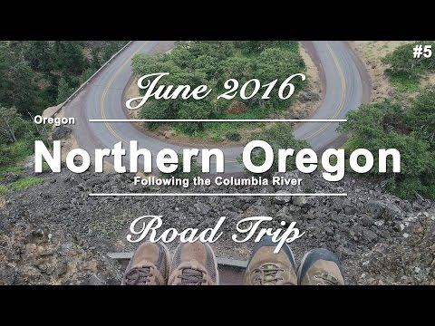 Part #5 - Following the Columbia River - Oregon | USA West Coast Roadtrip | June 2016