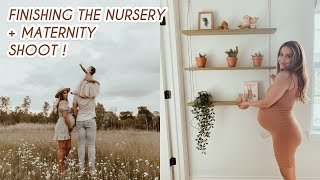 FINISHING THE NURSERY + OUR MATERNITY SHOOT