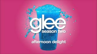 Afternoon Delight | Glee [HD FULL STUDIO]
