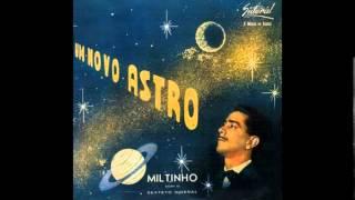 miltinho um novo astro com o sexteto sideral 1960 full album