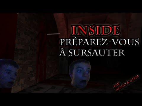 Première vidéo - Frayeur sur inside !