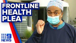 Coronavirus: Top doctor's passionate plea over 'ridiculous' PPE shortage | 9News Australia