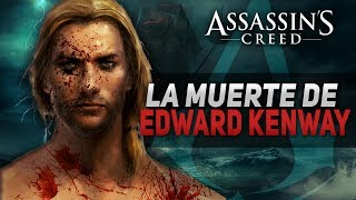 Assassin's Creed 4 Black Flag | La muerte de Edward Kenway | El FINAL de la historia | Explicación
