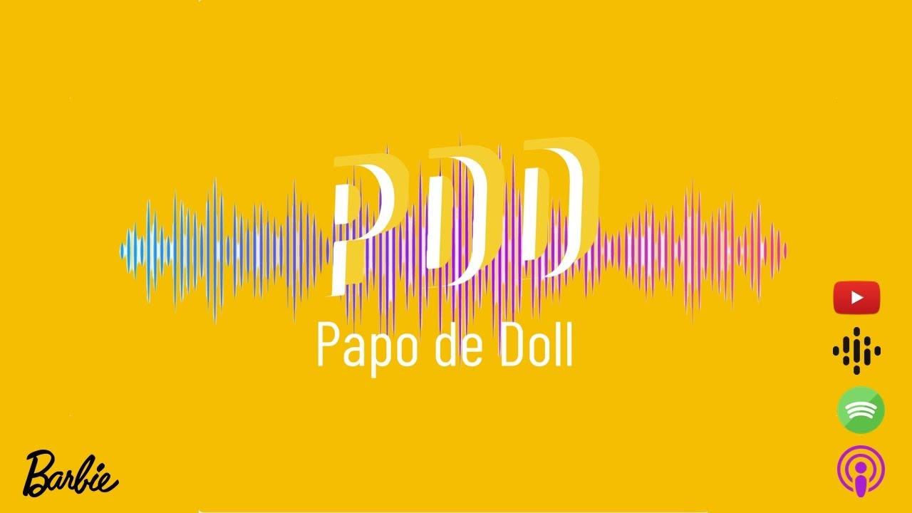Papo de Doll 088 - Customização