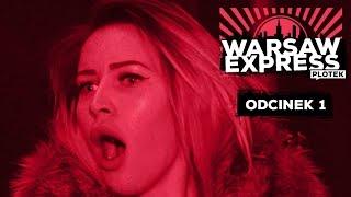 WARSAW EXPRESS odcinek 1