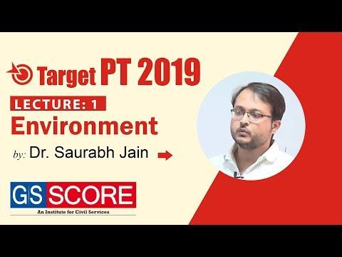 Target PT 2019 Lecture 1: Environment by Dr. Saurav Jain