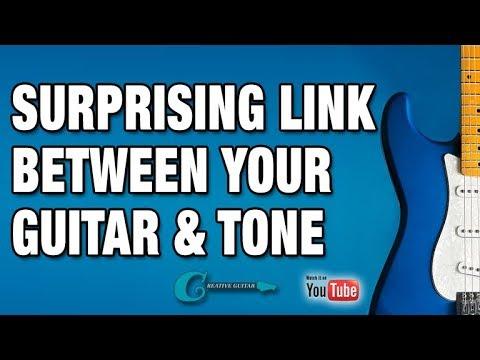 The Surprising Link Between Your Guitar & Tone
