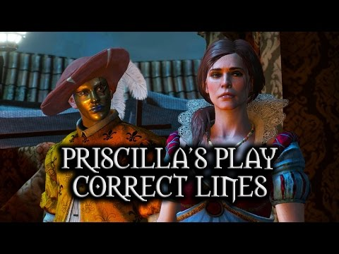 The Witcher 3: Wild Hunt - Priscilla's Play - Correct lines