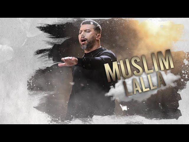 Muslim - LaLLa (Official Lyrics Video 2019) | مسلم  ـ لالا