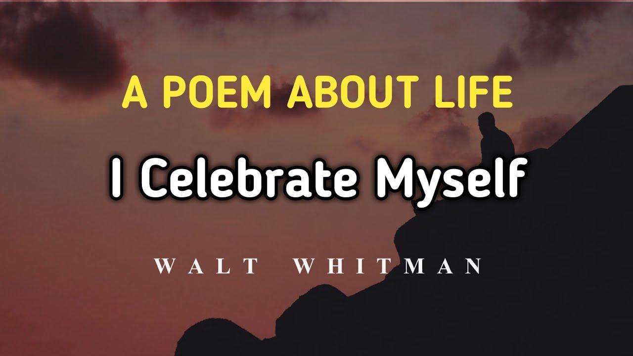 Jyarwfbjacxtjm Whitman I Celebrate Myself And Sing Analysis Analysi