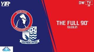 𝐓𝐇𝐄 𝐅𝐔𝐋𝐋 𝟗𝟎' | Dorking Wanderers VS Southend United
