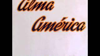 Alma América - La de los tunales (1988)