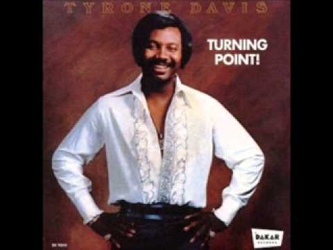 Tyrone Davis - Turning Point