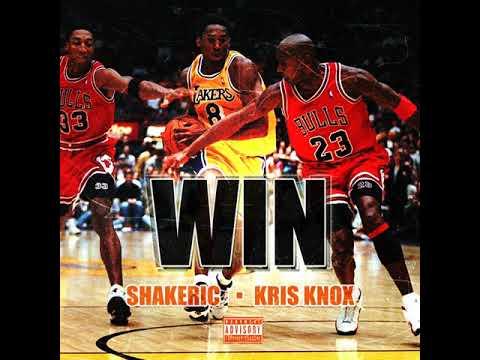 Win  Shakeric & Kris Knox Prod. by Josh Petruccio x JP Soundz