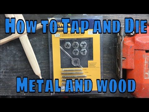 How to Tap and Die Metal and Wood. Tap an old Jigsaw and die wood hilt of toy sword