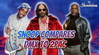 Snoop Dogg Claims DMX Is The Rebirth of 2Pac | 2020